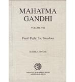 MAHATMA GANDHI Vol-8 Final Fight For Freedom