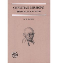 CHRISTIAN MISSIONS THEIR PLACE IN INDIA 1