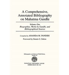 A Comprehensive, Annotated Bibliography on Mahatma Gandhi